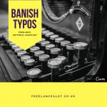 Banish Typos, Freelance Editorial Service
